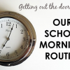 Thumbnail image for Our School Morning Routine