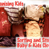 Thumbnail image for Organising Kids: Sorting and Storing Baby & Kids Clothes