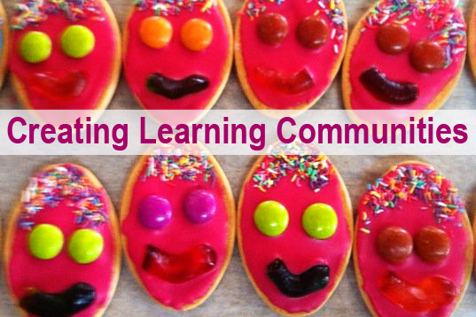 Childhood 101 | Creating Learning Communities