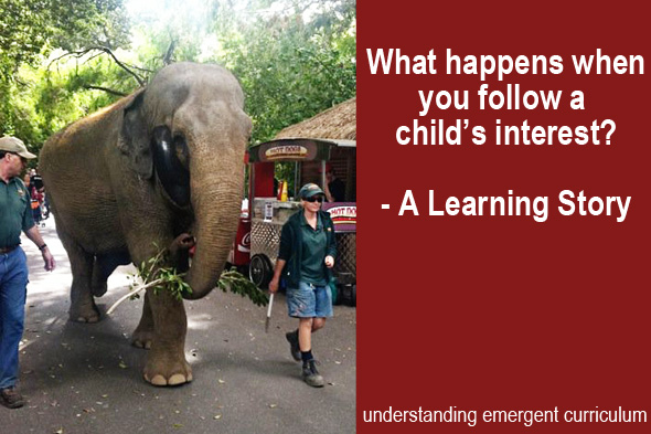 Childhood 101 | Understanding Emergent Curriculum - Following A Child's Interest - A Learning Story