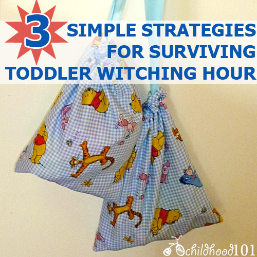 3 Simple Strategies for Surviving Toddler Witching Hour