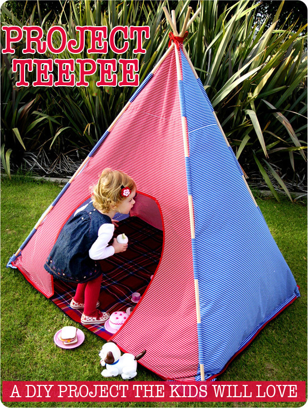 Childhood 101 Project Teepee- DIY Teepee Pattern