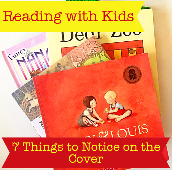 Reading with Kids: 7 Things to Notice on the Cover