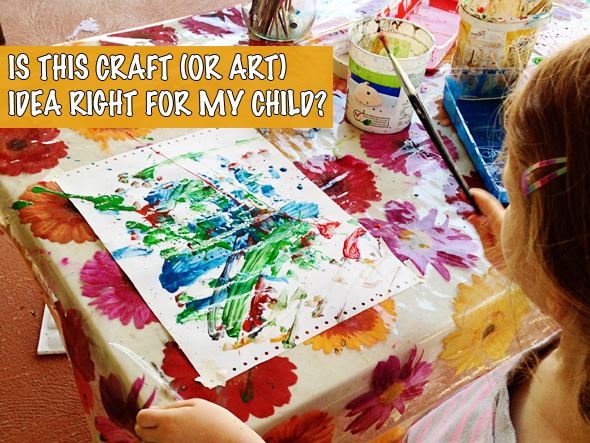 Is this Art or Craft Project Right for My Child?