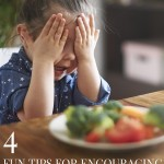 4 Fun Tips for Encouraging Children to Eat Their Vegetables