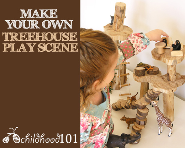 Childhood 101 Make your own treehouse play scene
