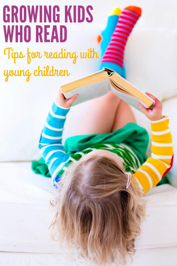 Growing Kids Who Read: Tips for reading with young children
