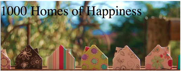 1000 homes of happiness blog
