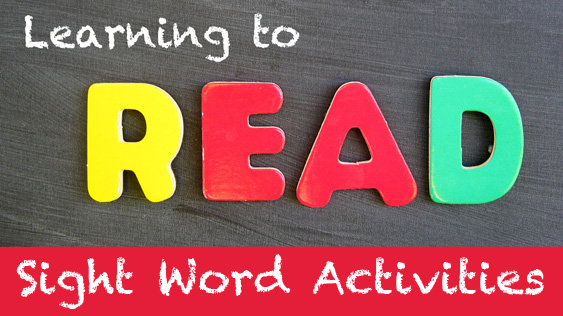 Learning to Read: Sight Word Activities