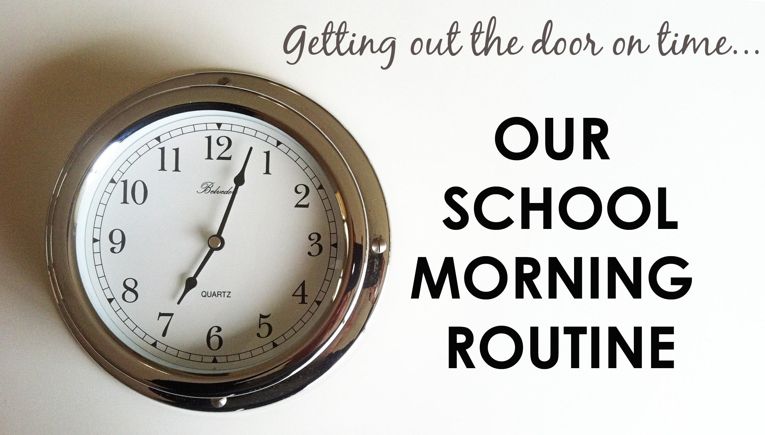 Our School Morning Routine