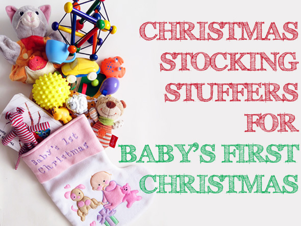 christmas stocking stuffers for babys first christmas