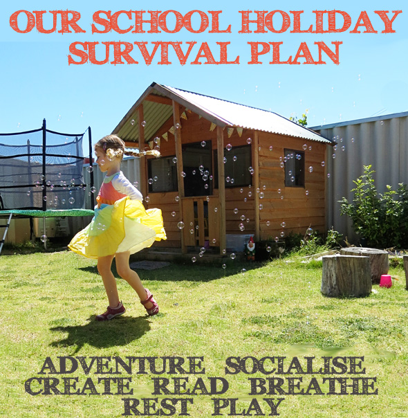 Our School Holiday Survival Plan