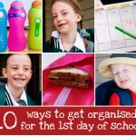 10 ways to get organised for school