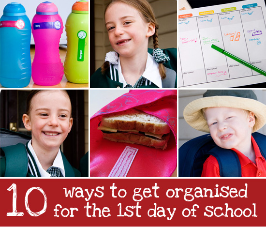 10 Ways to Get Organised for the First Day of School