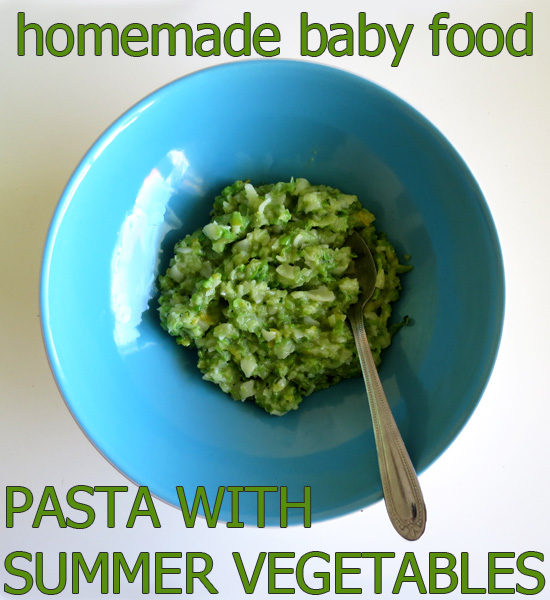Homemade baby food Pasta with Summer Vegetables
