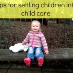 tips for settling children into child care