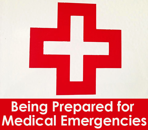 Being Prepared for Medical Emergencies