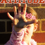 Childhood 101 | Dealing with Attitude