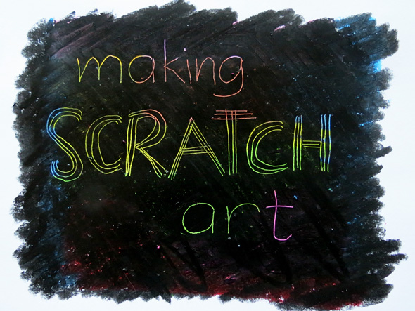Post image for Kids Art Ideas: Making Scratch Art
