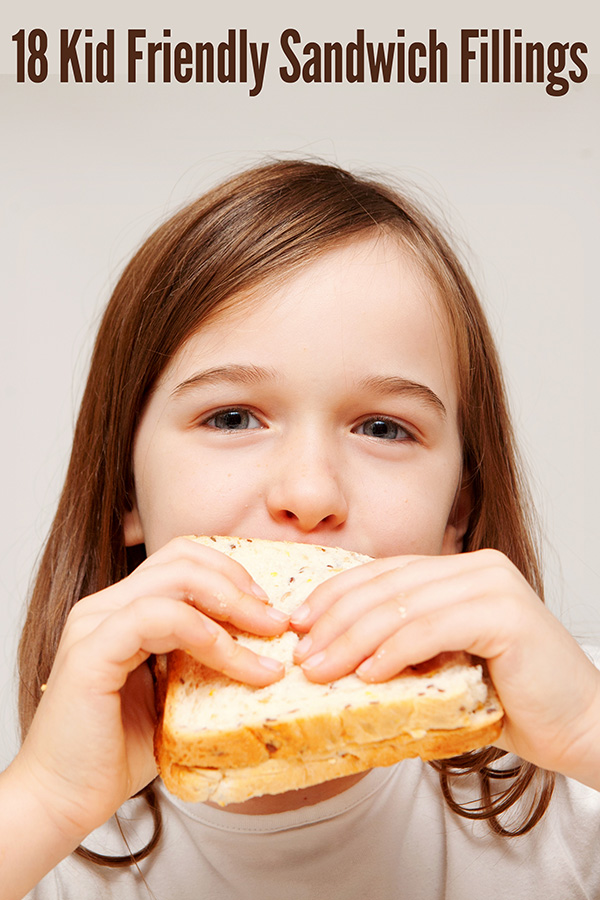 18 Super Sandwich Fillings Kids Will Love