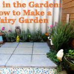 Kids in the Garden - How to Make a Fairy Garden at Childhood 101