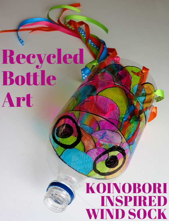 Art projects for kids recycled bottle koinobori - Recycled can art projects ...