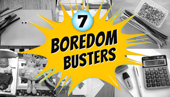 Childhood 101 | Boredom busters-a week's worth of activities for kids
