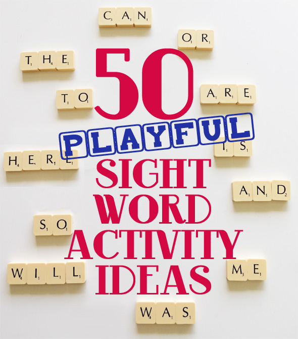 50 Playful Sight Word Activity Ideas