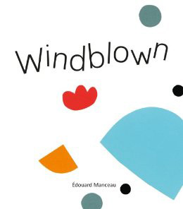 WIndblown by Edouard Manceau book cover