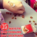 25 Ways to Keep Toddlers Busy on a Plane