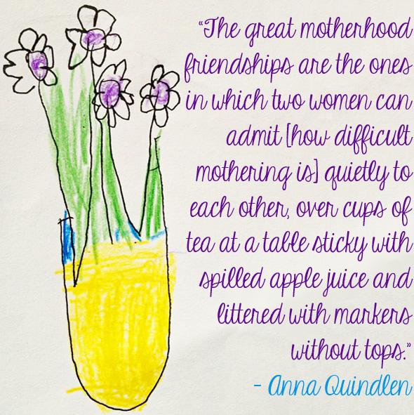 Motherhood Quotes Anna Qunidlen