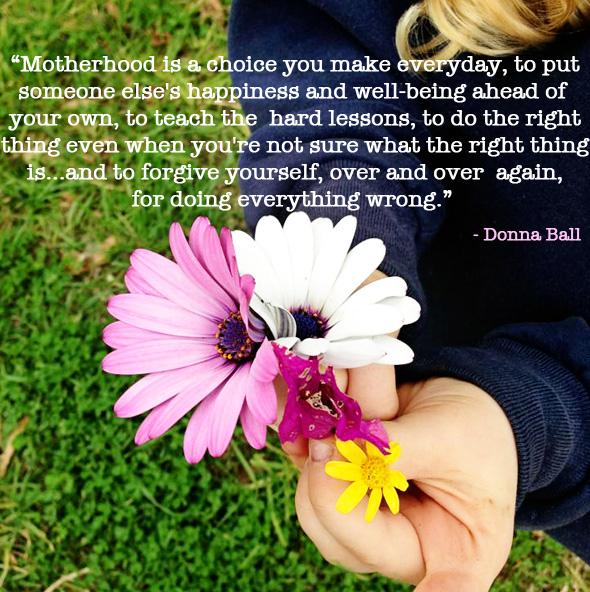 Motherhood Quotes Donna Ball