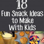 18 Fun Kids Snack Ideas via Childhood 101