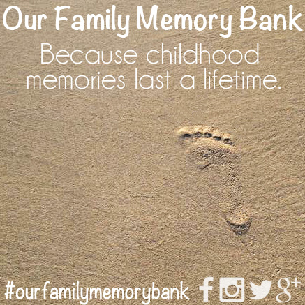 Our Family Memory Bank: Making the Most of the Journey