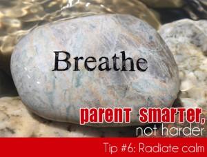Simple Parenting Tips: Radiate Calm
