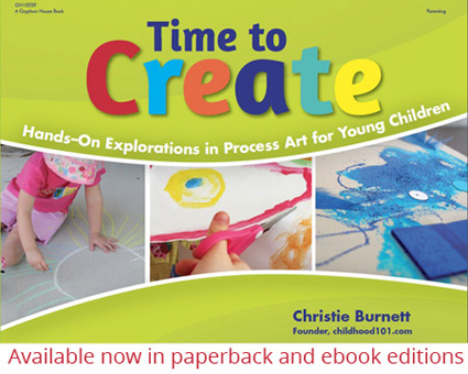 Time_to_Create: Hands On Explorations in Process Art for Young Children