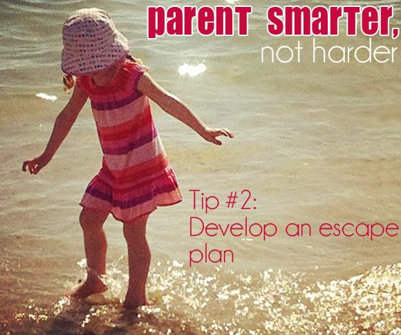 Parent Smarter, Not Harder: Do You Have an Escape PlaN via Childhood 101