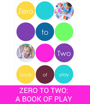 Zero to Two_Activities for Babies and Toddlers