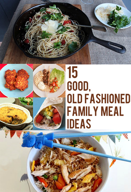 15 Good Old Fashioned Family Meal Ideas via Childhood 101