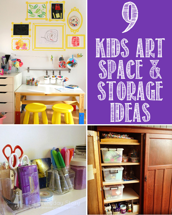9 Kids Art Space & Storage Ideas