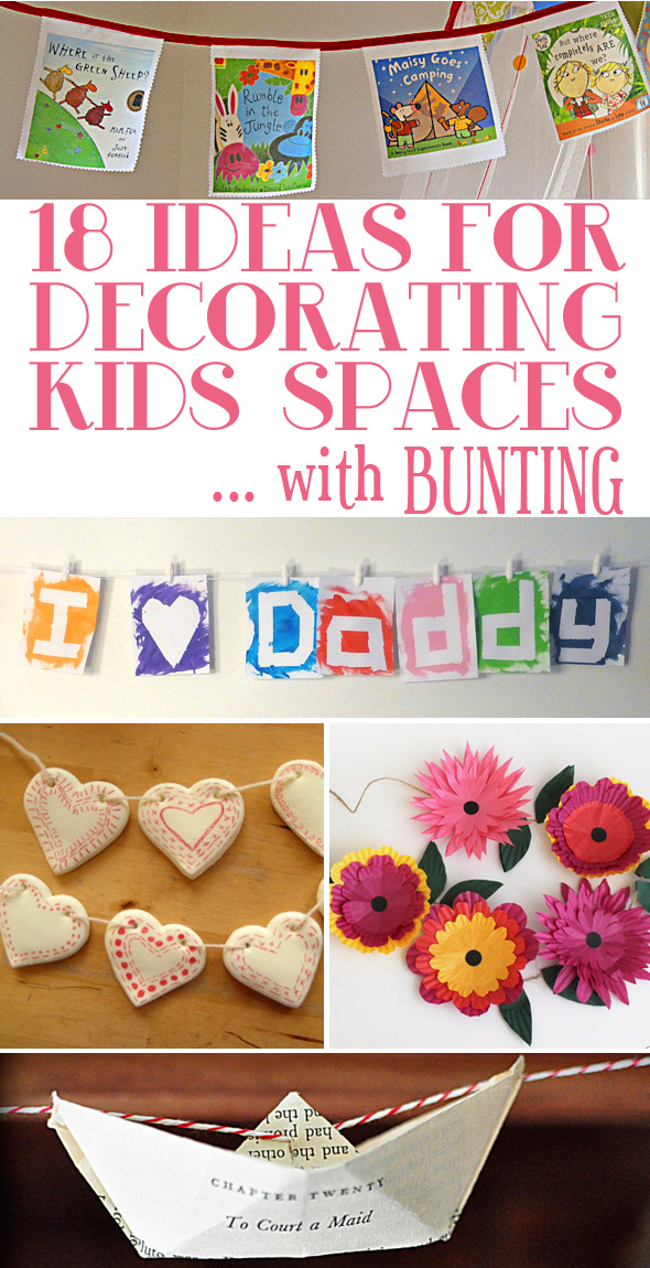 18 Ideas for Decorating Kids Spaces With Bunting