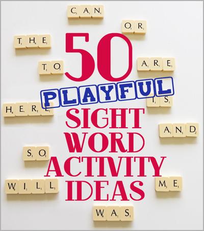 50-Playful-Sight-Word-Activity-Ideas
