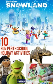 10 Fun Perth July School Holiday Activities
