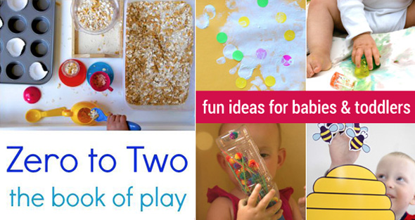 Zero to two: Baby play activities