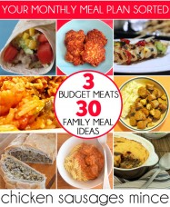 3 Budget Meats, 30 Family Meal Ideas: Your monthly meal plan sorted!
