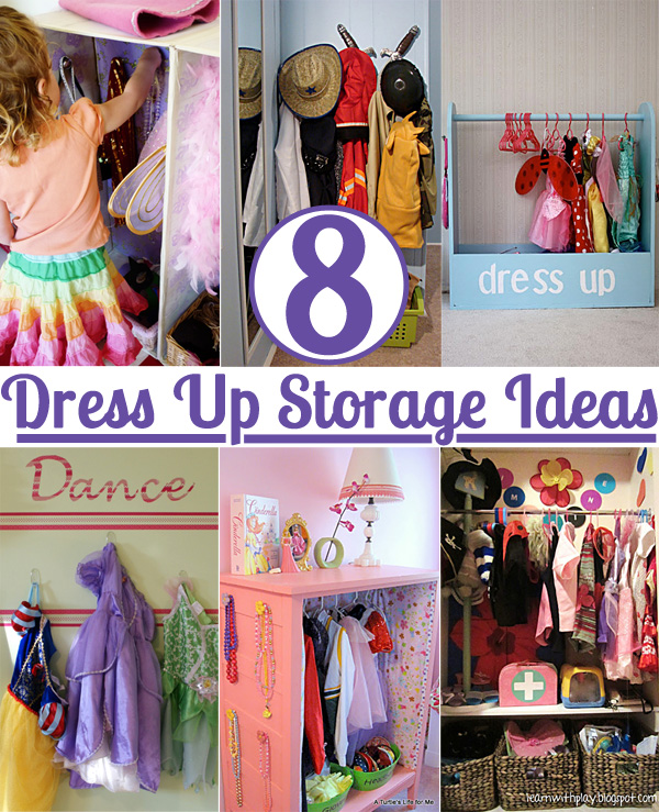 8 Dress Up Storage Solutions