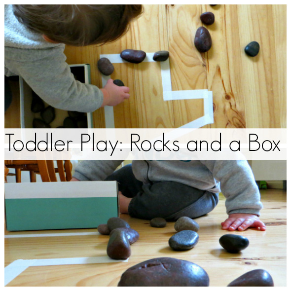 Activities for Toddlers: Rocks and a Box