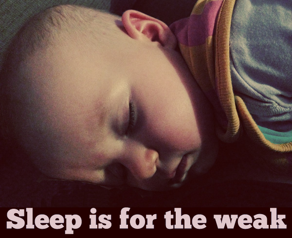 Sleep is (Clearly) for the Weak