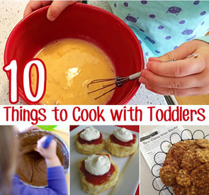Easy things to cook with toddlers