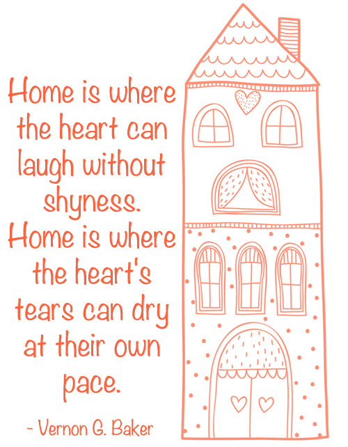 Home is where the heart can laugh